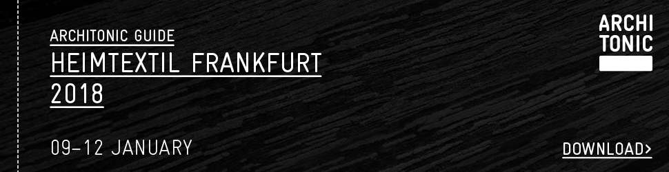 Heimtextil Frankfurt 2018 Architonic Guide